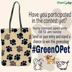 Contest #GreenOPet ending soon to participate like us on #instagram @greenobagindia and send us your #selfie with your pet hashtagged #GreenOPet and stand a chance to win this greenobag :)