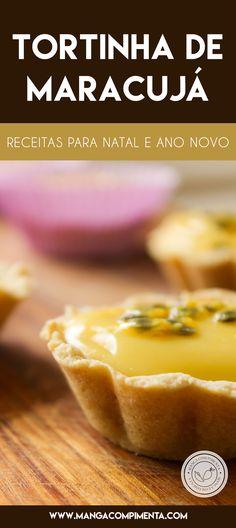 Receita de Tortinha de Maracujá - uma delícia para servir no Natal e Ano Novo. #receitas #natal #anonovo