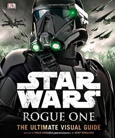 Star Wars Rogue One The Ultimate Visual Guide -- To view further for this item, visit the image link.