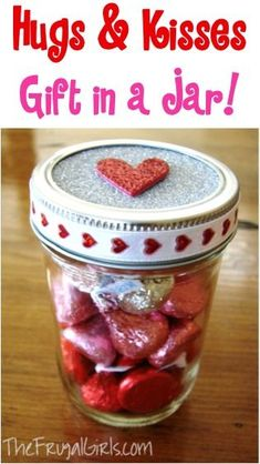 Hugs and Kisses Gift in a Jar! ~ from TheFrugalGirls.com ~ you'll love this fun Valentine's Day Gift Idea + many more creative gifts in a jar! #valentinesday #masonjars #thefrugalgirls