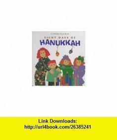Eight Days of Hanukkah (Holiday Step Book) (9780670873265) Harriet Ziefert, Melinda Levine , ISBN-10: 0670873268  , ISBN-13: 978-0670873265 ,  , tutorials , pdf , ebook , torrent , downloads , rapidshare , filesonic , hotfile , megaupload , fileserve