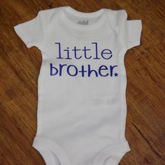 91ca369b Little Brother Onsie! #nina belle Little Ones, Onesies, Brother, Small  Forearm