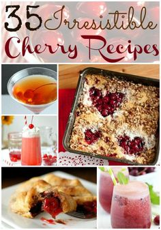 35 Irresistible Cherry Recipes! - wearychef.com