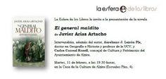 Mañana martes 11 Javier Arias Artacho presenta su nueva novela 'El general maldito' en Alzira.