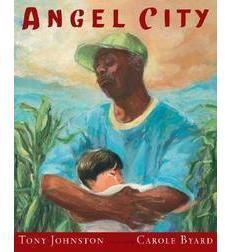 Angel City by Tony Johnston. Even though this is a picture book I'm pinning it in my middle grade section since it is emotionally intense--Joseph finds an abandoned baby in a dumpster and names him Juan.  Joseph becomes Juan's Pop-pop and he raises him, teaching him about Joseph's African American culture and also Juan's Mexican culture. He tries to protect him from the violence of LA.  The boy's best friend is shot and killed but they find love and comfort from each other.