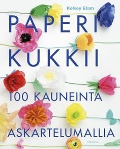 Paperi kukkii (Kelsey Elam) Paper