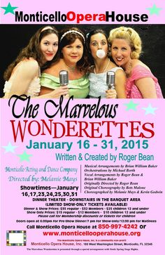 Performing now at the Monticello Opera House, The Marvelous Wonderettes...