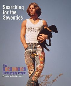 SEARCHING FOR THE 70S: THE DOCUMERICA PHOTOGRAPHY PROJECT