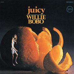 Willie Bobo: Juicy