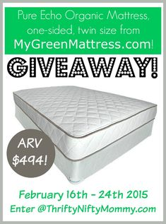 Stop sleeping on a mattress full of chemicals - enter to win a Pure Echo Organic Mattress, one sided, twin size!