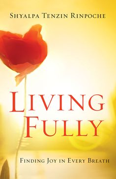 We all aspire to live fully and freely in the moment.