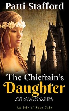 The Chieftain's Daughter: An Isle of Skye Tale