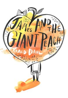 james an the giant peach #lettering #typography