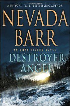 Destroyer Angel: An Anna Pigeon Novel: Nevada Barr: 9780312614584: Amazon.com: Books