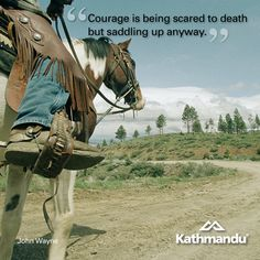 """Monday Motivational: """"Courage is being scared to death but saddling up anyway."""" John Wayne  #quote #motivational #travel"""