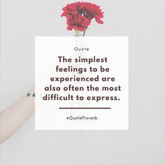 The simplest feelings to be experienced are also often the most difficult to express. Proverbs Quotes, Letter Board, Lettering, Feelings, Simple, Drawing Letters, Brush Lettering