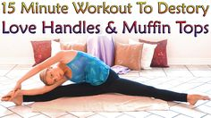 Muffin Top Meltdown & Love Handle Workout For Women, 15 Minute At Home E...