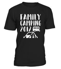 Family Camping 2017 Funny Camp Gift Group T-Shirt, Great everyday shirt for boys, girls, kids, mom and Dad, men and women.   This shirt makes the best gift idea for Moms, Dads and friends and family, kids, men, women, mom, teen girl, dad, boys, toddlers, boyfriend, girlfriend, wife, husband, grandpa, grandparent, father, uncle, aunt, brother, sister.      TIP: If you buy 2 or more (hint: make a gift for someone or team up) you'll save quite a lot on shipping.     Guaranteed safe and secu...