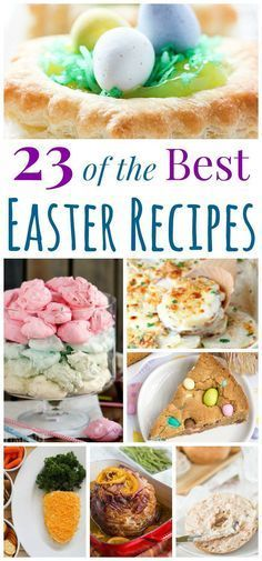 23 of the Best Easter Recipes - everything you need for breakfast and brunch, a ham dinner, and dessert!
