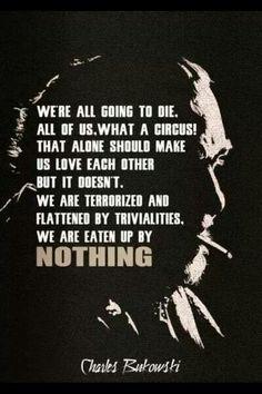 Si en el fondo, todo el mundo moriremos, para que sacarnos los ojos por casi nada y cada dos por tres