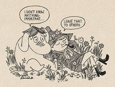 """danielcalmdown: """"don't worry moomin you know enough to be happy """" Les Moomins, Moomin Valley, Tove Jansson, Bd Comics, Wow Art, Oui Oui, Little My, Illustrations, Art Inspo"""