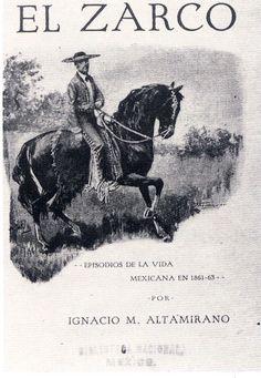 El Zarco, Ignacio Manuel Altamirano