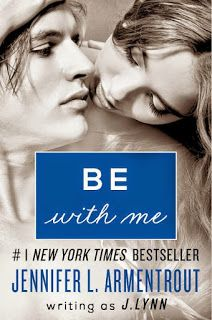Alishba's Book Blog: Be with Me by J. Lynn  (Wait for You #2)