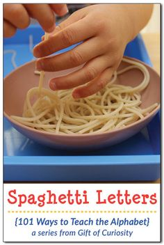 Use cooked spaghetti noodles to teach the alphabet. The post has info about how to keep the noodles from sticking. {101 Ways to Teach the Alphabet} || Gift of Curiosity