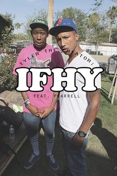 IFHY, Tyler the Creator