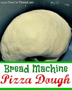 Bread Machine Pizza Dough from MomOnTimeout.com | Easy and delicious! #recipe