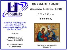 Bible Study on Wednesday, September 4, 2013 from 6:00 - 7:30 p.m. at The University Church: Acts 9, based on N.T. Wright's study guide.