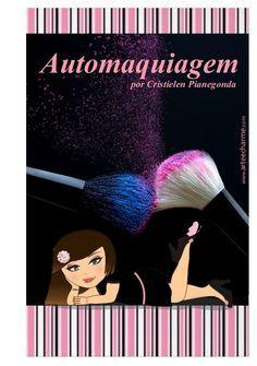 Apostila de Automaquiagem Bronzer, Mary Kay, Fails, Make Up, Beauty, Download, Milkshake, Bb, Beautiful