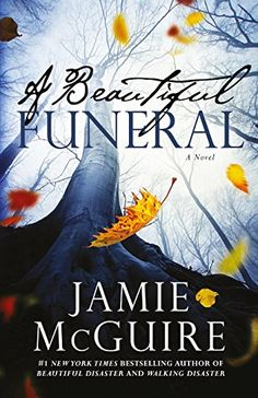 A BEAUTIFUL FUNERAL by Jamie McGuire Buy here: http://ift.tt/2bVh3jg