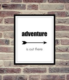 40% OFF if you buy two or more. Adventure is out there Printable Art by MinimalistChicStyle