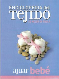 Creaciones en crochet y dos agujas serranas: Enciclopedia del tejido Bebes