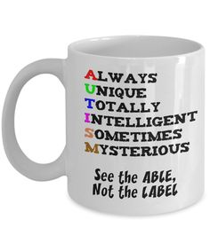 Autism Awareness Mug - See the Able, not the Label  #gift#mug #SeeTheAble #autism $14.97