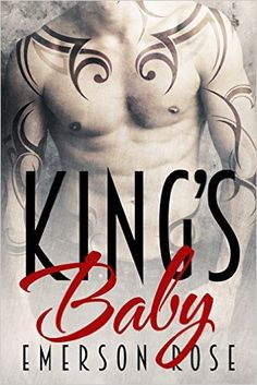 King's Baby - A Bad Boy Romance - Kindle edition by Emerson Rose, Mayhem Cover Creations, Valorie Clifton. Literature & Fiction Kindle eBooks @ Amazon.com.