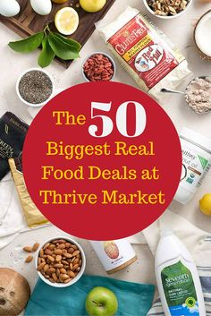 Do you love saving money? Do you want to buy cleaner products and GMO-free food?  Click the link to see the 50 Biggest Real Food Deals at Thrive Market