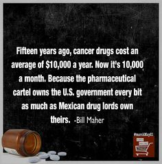 This is outdated (June 2016)...One shot I get, 2x a month, is $6,000.00 alone!  And that isn't even the Chemo drug, just a drug I need with the Chemo.  I will be in treatment for 6+/more months.  VOTE BLUE.