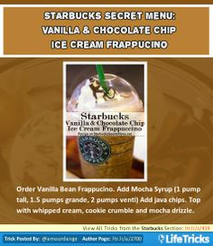 Starbucks Secret Menu: Vanilla & Chocolate Chip Ice Cream Frappuccino