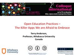 Open Educational Practice for Colloque International Montreal 2014