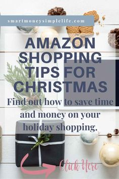 Pinterest specific image for the post 'Amazon shopping tips for Christmas' Christmas On A Budget, Christmas Shopping, Holiday, Ways To Save Money, Money Saving Tips, Money Tips, Amazon Christmas Gifts, Managing Your Money, Frugal Living Tips
