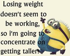 I think I can. Funny Picture Quotes, Funny Pictures, Funny Quotes, Funny Pics, Laugh Till You Cry, I Love To Laugh, Weight Loss Humor, Minions Love, Minions Quotes
