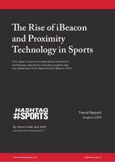 The Rise of iBeacon and Proximity Technology in Sports