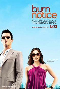 Burn Notice so enjoy this show.