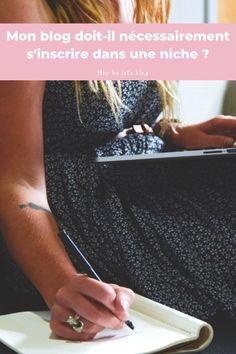 Mon blog doit-il s'inscrire dans une niche ? - Hey ho let's blog Blogging, Let It Be, Writing, Tips, Community, Envy, Homework, Switzerland
