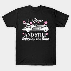 Anniversary Gift 7 years Wedding Marriage T-Shirt  #birthday #gift #ideas #birthyears #presents #image #photo #shirt #tshirt #sweatshirt