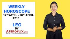 #Leo - #Weekly #Horoscope for 17th to 23rd #April 2016 #astrology #Zodiac