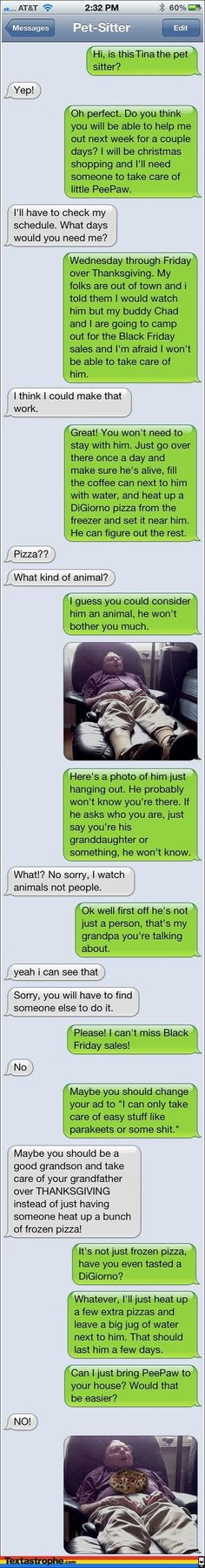The Pet Sitter | Pranking People Through Text haha!! Y am I laughing at this?: