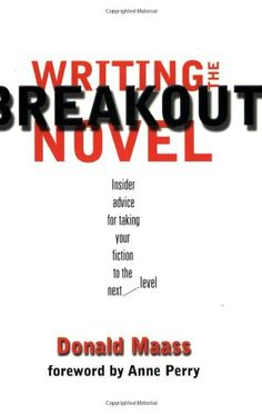 Writing the Breakout Novel by Donald Maass--Delivers advice to the would-be novelist in a friendly format that is easy to understand, even when it delivers blows to the pride of the writer who can't imagine why his/her work isn't already of breakout quality.